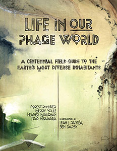 """Life in Our Phage World"""